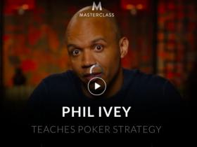 【GG扑克】MasterClass宣布扑克名人堂成员Phil Ivey将教授扑克策略