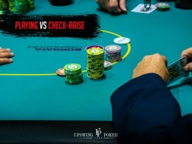 【GG扑克】你应该如何应对翻牌圈check-raise?