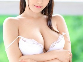【GG扑克】BGN-060:完美神乳渚好美被从未体验过的高潮刺激得发出猥亵声音⋯