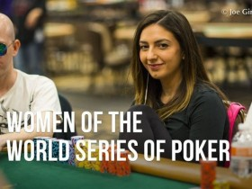 【GG扑克】WSOP女战士:Kelly Minkin主赛事强势晋级!