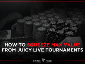 【GG扑克】如何在有利可图的线下锦标赛中收益最大化