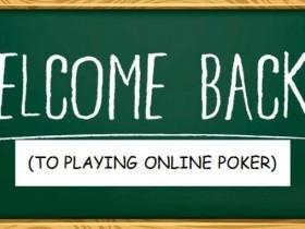 【GG扑克】休憩之后回归线上牌桌的五点建议