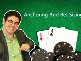 【GG扑克】Ed Miller谈扑克:锚定效应与下注尺度