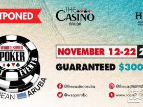 【GG扑克】2020年世界扑克大赛阿鲁巴国际巡回赛正式延期