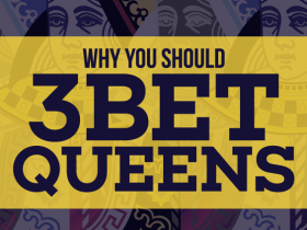 【GG扑克】为什么你应该总是用QQ做3bet?