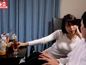 【GG扑克】SSNI-757:酒后欲火焚身的人妻葵司展开了一整晚不伦的性爱!