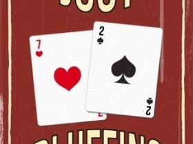 【GG扑克】扑克诈唬是必要的!