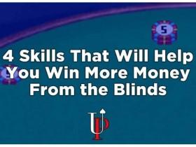 【GG扑克】四招让你在盲位赢得更多!