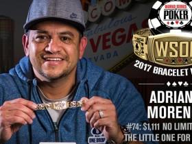 【GG扑克】2017 WSOP赛讯:Adrian Moreno取得$1,111小型一滴水赛事胜利