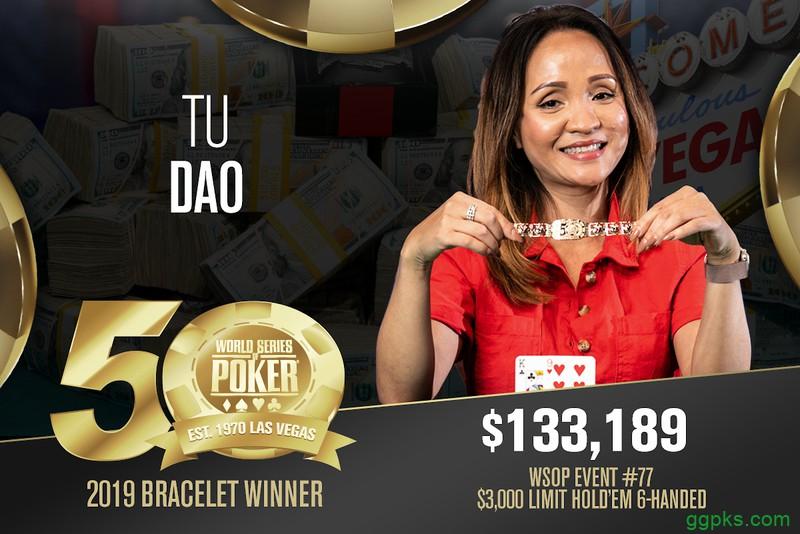 【GG扑克】女牌手Tu Dao赢得,000有限德扑六人桌赛事冠军,收获职业首条金手链!