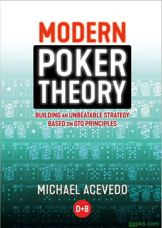 【GG扑克】书籍连载:现代扑克理论01-扑克基础知识-3