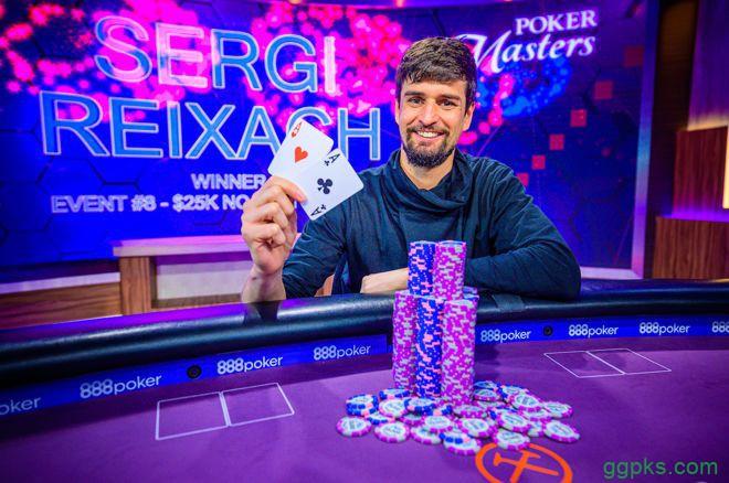 【GG扑克】Sergi Reixach取得扑克大师赛K NLHE胜利,Sam Soverel问鼎玩家排行榜