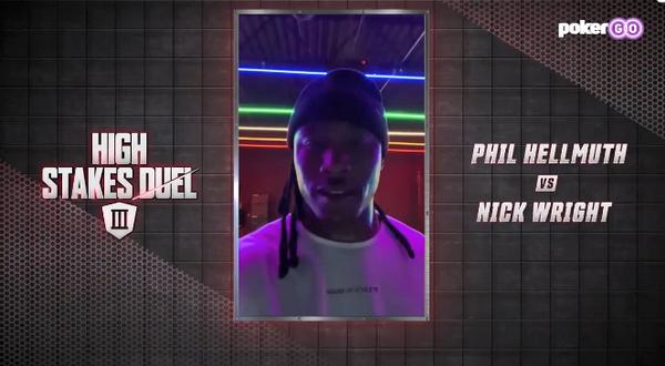 【GG扑克】Phil Hellmuth与Nick Wright的单挑赛即将拉开序幕